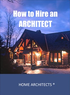 How to Hire an Architect Book | Mountain Home Architects, Timber ...